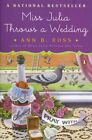 Miss Julia Throws a Wedding by Ann B. Ross (Paperback, 2003)