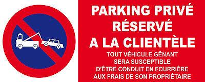 """plaque panneau /""""PARKING RÉSERVÉ À LA CLIENTÈLE/"""" signalétique"""
