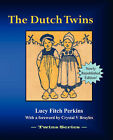The Dutch Twins by Lucy Fitch Perkins (Paperback, 2007)