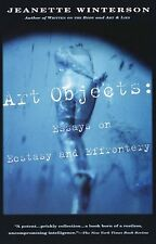 Vintage International: Art Objects : Essays on Ecstasy and Effrontery by Jeanette Winterson (1997, Paperback)