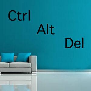CoopéRative Ctrl Alt Del Decal Autocollant Mural Vinyle Art Home Proverbes Populaires-afficher Le Titre D'origine