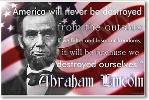 Details About America Will Never Be Destroyed Abraham Lincoln New Motivational Poster