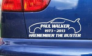 WALKER-de-Paul-REMEMBER-THE-BUSTER-Rip-COCHE-PERSONALIZADO-Bumper-Adhesivos-ref