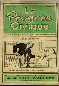 Agressif Le Progrès Civique N°115 1921 - Journal De Critique Politique Henri Dumay Rare