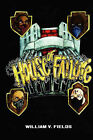 House of Failure by William V Fields (Paperback / softback, 2008)
