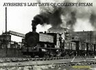 Ayrshire's Last Days of Colliery Steam by Tom Heavyside (Paperback, 2013)