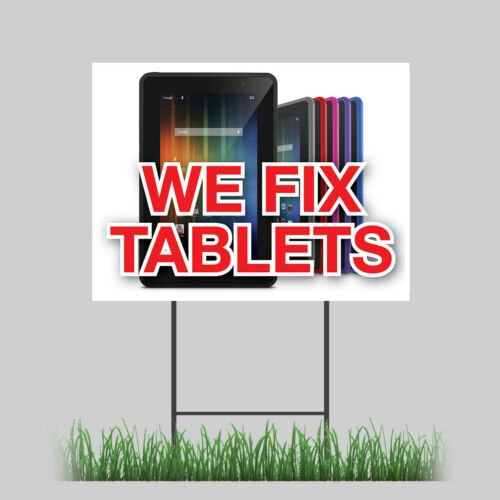 """12/""""x18/"""" We Fix Tablets Yard Sign iPhone Android Cases Battery Retail Store Sign"""