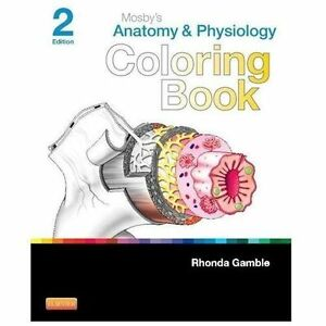 Mosbys Anatomy And Physiology Coloring Book By Mosby 2013 Paperback