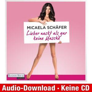 Hoerbuch-Download-MP3-Micaela-Schaefer-Lieber-nackt-als-gar-keine-Masche