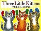 Three Little Kittens by Paul Galdone (Paperback / softback, 2013)