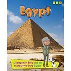 Egypt: A Benjamin Blog and His Inquisitive Dog Guide by Anita Ganeri (Hardback, 2014)