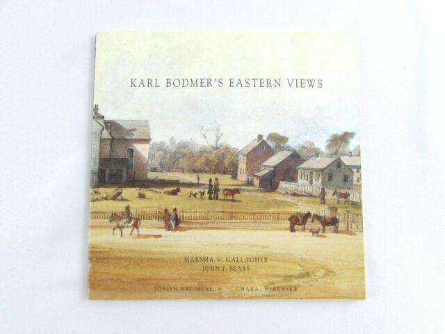 Karl Bodmer's Eastern Views Marsha Gallagher John Sears 1996 Softcover