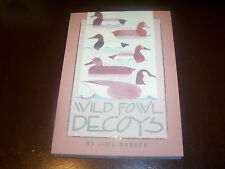 Wild Fowl Decoys by Joel Barber (2000, Paperback)