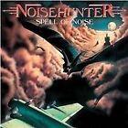 Noisehunter - Spell Of Noise [Remastered] (2005)