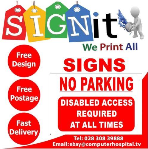 No Parking Disabled Access Requ..Sticker Correx Plastic Or Aluminium Sign-O0013