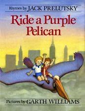 Ride a Purple Pelican Prelutsky, Jack Hardcover