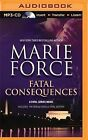 Fatal Consequences: Fatal Destiny by Marie Force (CD-Audio, 2015)
