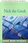 Nick the Greek by Harry Mark Petrakis (Paperback / softback, 2000)