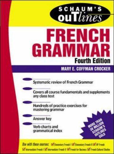 Schaum's Outline of French Grammar (Schaum's Outline Series) By .9780070138872