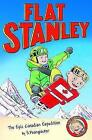 Jeff Brown's Flat Stanley: the Epic Canadian Expedition by Josh Greenhut (Paperback, 2014)
