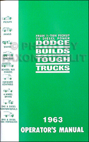 1963 Dodge Pickup Truck and Power Wagon Owners Manual D100-D300 W100-W300 WM300