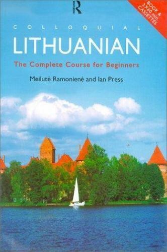 COLLOQUIAL LITHUANIAN: COMPLETE COURSE FOR BEGINNERS BRAND NEW