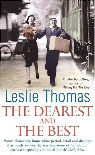 The Dearest and the Best By  Leslie Thomas. 9780099474227