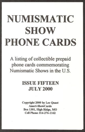 Show Phone Cards ANA Show Phone Card /& Exclusive Listing of all Known Numis