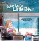 Take Care, Little Bear: Canada by Jeong-Won Jo (Paperback, 2015)