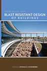 Handbook for Blast Resistant Design of Buildings by John Wiley and Sons Ltd (Hardback, 2010)