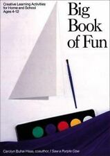 Big Book of Fun: Creative Learning Activities for Home and School,-ExLibrary
