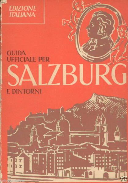 Guida Salzburg Salisburgo D'epoca 1952 Illustrata Rara Essere Accorti In Materia Di Denaro