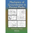 Mechanics of Groundwater in Porous Media by Muhammad I Haque (Hardback, 2014)