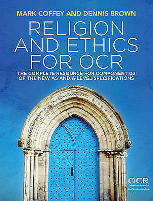 1 of 1 - Religion and Ethics for OCR: The Complete Resource for Component 02 of the New A