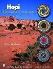 Hopi Wicker Plaques and Baskets by Robert W. Rhodes (Paperback, 2007)