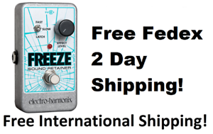 New-Electro-Harmonix-EHX-Freeze-Sound-Retainer-Guitar-Effects-Nano-Pedal