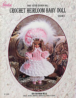 Paradise Vol 2, 1850 Southern Belle Heirloom Baby Sister Doll Crochet Patterns
