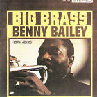 Big Brass by Benny Bailey (CD, Aug-2005, Candid)