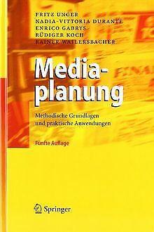 Mediaplanung: Methodische Grundlagen und praktische Anwe... | Buch | Zustand gut