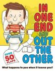 In One End and Out The Other by Mike Goldsmith (Novelty book, 2014)