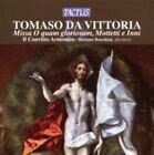 Tomas Luis de Victoria - Tomaso da Vittoria: Missa 'O quam gloriosam'; Motetti e Inni (2009)