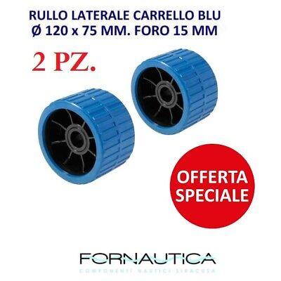 2 RULLI LATERALI CARRELLO BLU Ø 120x75 FORO 15MM BARCA RULLO LATERALE TRASPORTO