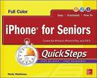 iPhone for Seniors QuickSteps by Carole Matthews, Marty Matthews (Paperback, 2015)