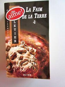 LA-FAIM-DE-LA-TERRE-Volume-2-de-Jean-Jacques-Pelletier-A-Lire-2009
