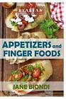 Appetizers and Finger Foods: Healthy Appetizer Recipes by Jane Biondi (Paperback / softback, 2016)