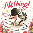 Nothing! by Yasmeen Ismail (Hardback, 2016)