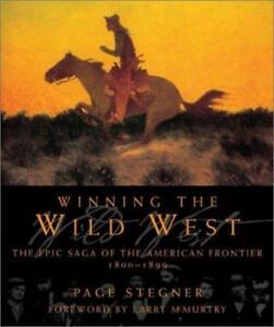 Winning-the-Wild-West-The-Epic-Saga-of-the-American-Frontier-1800-1899-Stegn