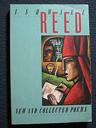 New and Collected Poems [Oct 01, 1989] Reed, Ishmael
