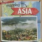 Mapping Asia by Barbara M Linde (Hardback, 2013)