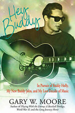 Hey Buddy: In Pursuit of Buddy Holly, My New Buddy John, and My Lost Decade...
